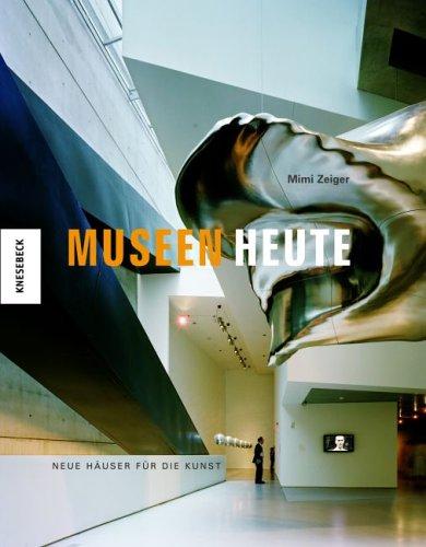Museen heute: Neue Häuser für die Kunst