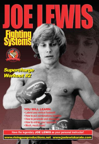 Joe Lewis Fighting Systems Supercharge Workout Vol.2