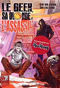 Le Geek, sa Blonde et l'Assassin Edition simple One-shot