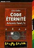 Artemis Fowl, Tome 3 : Code Eternité
