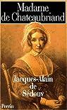 Madame de Chateaubriand par Sédouy