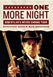 Image de One More Night: Bob Dylan's Never Ending Tour (English Edition)