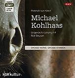 Michael Kohlhaas: Ungekürzte Lesung (1 mp3-CD)