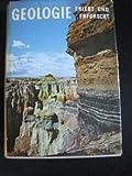 Geologie, erlebt und erforscht : Probleme d. Geologie f. jedermann - Rudolf Daber