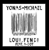 Loui Fendi (feat. a-Dot) by Yonas Michael