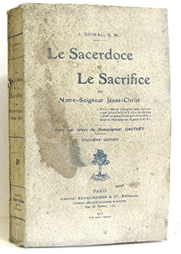 Le Sacerdoce et le sacrifice de notre seigneur Jésus-Christ