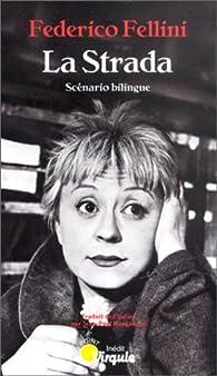 La Strada par Federico Fellini
