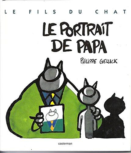 Le Fils du Chat, tome 1 : Le Portrait de papa