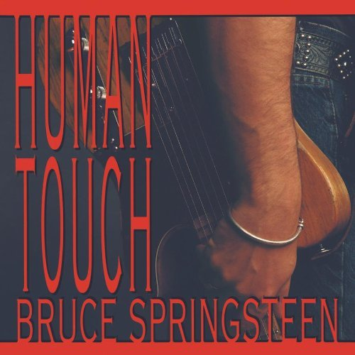 Human Touch by Bruce Springsteen (1992-08-02)