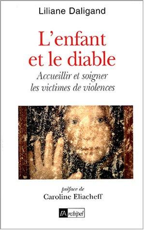 L'enfant et le diable : Accueillir et soigner les victimes de violences