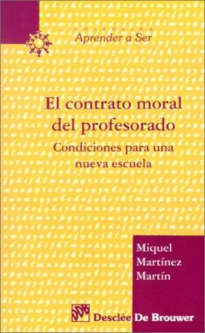 El contrato moral del profesorado (Aprender a ser) por Miquel Martínez Martín