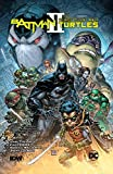 Batman/Teenage Mutant Ninja Turtles II (2017-2018) (English Edition)