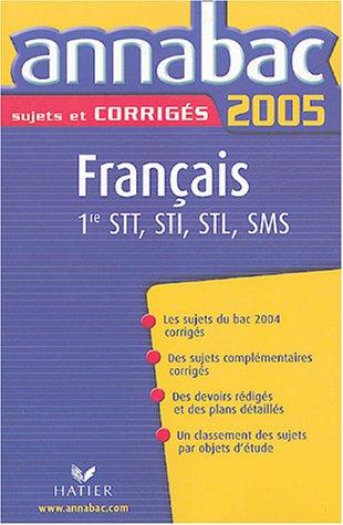 Français 1e séries technologiques STT, STI, STL, SMS par Sylvie Dauvin, Jacques Dauvin