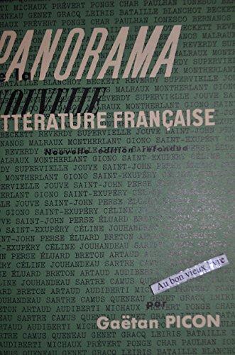 Panorama de la nouvelle littérature française: introduction, illustrations, documents. par Picon G.