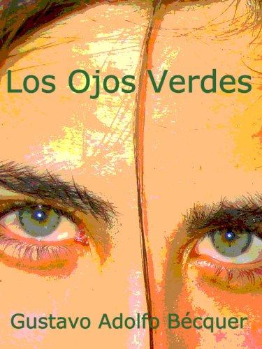 Los ojos verdes por Gustavo Adolfo Bécquer
