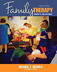 Family Therapy: Concepts & Methods: United States Edition