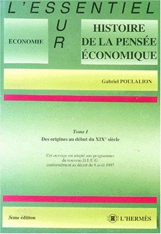 HISTOIRE DE LA PENSEE ECONOMIQUE. Tome 1, Des origines au début du 19ème siècle, 3ème édition