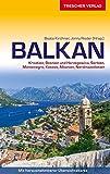 Reiseführer Balkan: Kroatien, Bosnien und Herzegowina, Serbien, Montenegro, Kosovo, Albanien,...