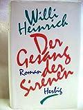 Der Gesang der Sirenen - Willi Heinrich