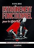 Telecharger Livres Entrainement Fonctionnel pour le Sportif (PDF,EPUB,MOBI) gratuits en Francaise