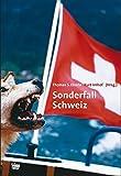 Sonderfall Schweiz -