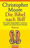 Die Bibel nach Biff von Christopher Moore