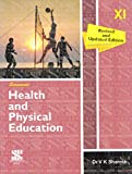 Health and Physical Edutation for Class 11