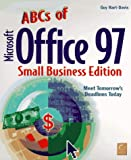 The ABCs of Microsoft Office 97 Small Business Edition