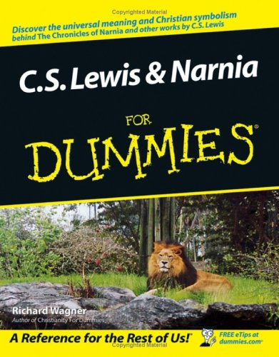 C S Lewis and Narnia for dummies