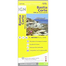 IGN 1 : 100 000 Bastia Corte: Top 100 Tourisme et Découverte (Ign Map)