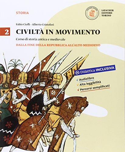 Civilt in movimento. Per le Scuole superiori. Con e-book. Con espansione online: 2