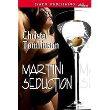 Martini Seduction (Siren Publishing Allure)