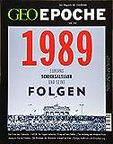 GEO Epoche 95/2019 - 1989 Europas Schicksalsjahr und seine Folgen - Michael Schaper