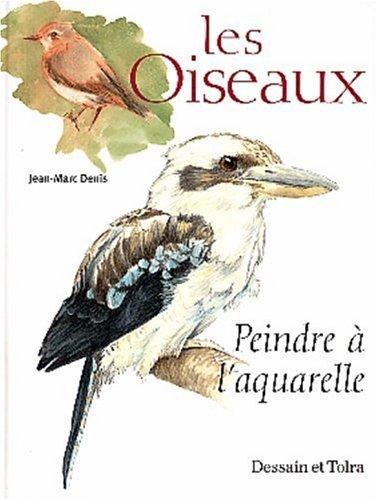 Oiseaux à l'aquarelle par Jean-Marc Denis