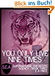 You Only Live Nine Times: Book Three...