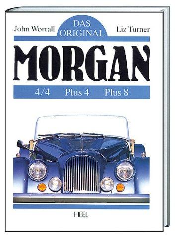Das Original: Morgan: 4/4 - Plus 4 - Plus 8
