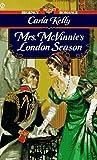 Kelly Carla : Mrs. Mcvinnie'S London Season (Signet)
