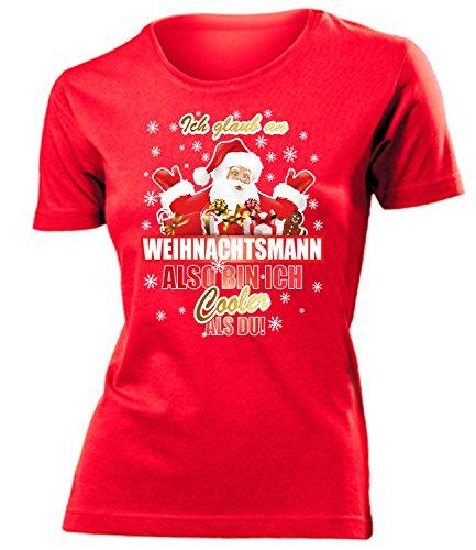 Ich Glaub an Weihnachtsmann Also Bin ich Cooler als du 4963 Weihnachten Weihnachtsshirt Damen Fun-T-Shirts Rot L