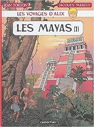 Les voyages d'Alix : Les Mayas : Tome 1