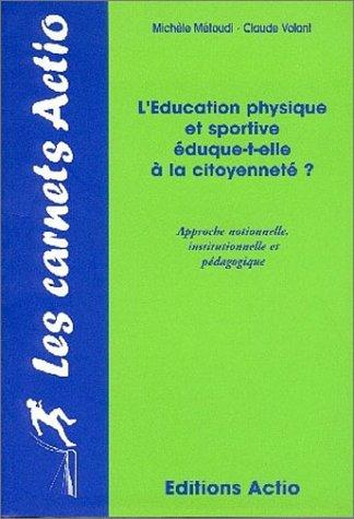 L'E.P.S. éduque-t-elle à la citoyenneté ? par Michèle Metoudi