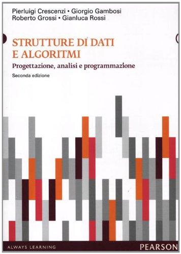 Strutture di dati e algoritmi. Progettazione, analisi e visualizzazione