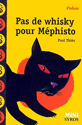 Pas De Whisky Pour Mephisto par Paul Thies