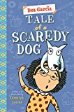 Best Books For 2nd Grade Girls - Tale of a Scaredy-Dog (Bea Garcia Book 3) Review