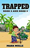 Trapped, Book Two and Book Three (An Unofficial Minecraft Book for Kids Ages 9-12 (Preteen)