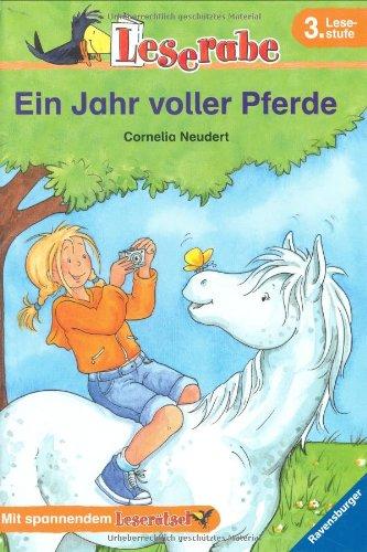 Ein Jahr voller Pferde. 3. Lesestufe (Leserabe - 3. Lesestufe)