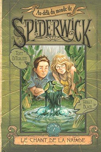 Au-delà du monde de Spiderwick (Tome 1) : Le Chant de la naïade