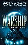 Warship: Black Fleet Trilogy 1: Volume 1