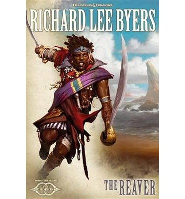 [ THE REAVER: THE SUNDERING, BOOK IV (SUNDERING) - STREET SMART ] The Reaver: The Sundering, Book IV (Sundering) - Street Smart By Byers, Richard Lee ( Author ) Feb-2014 [ Hardcover ]