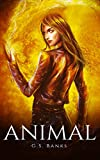 ANIMAL (The Anitar Chronicles Book 1)