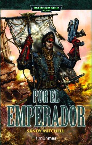 Por el Emperador (Warhammer 40.000) por Sandy Mitchell